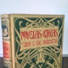 Libros antiguos: OVELAS CORTAS POR EDMUNDO DE AMICIS . MONTANER Y SIMÓN EDITORES. Lote 57647239
