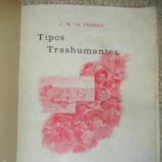Old books - Tipos Trashumantes, por José María de Pereda, 1897, ilustrado con dibujos de Mariano Pedrero - 57677039