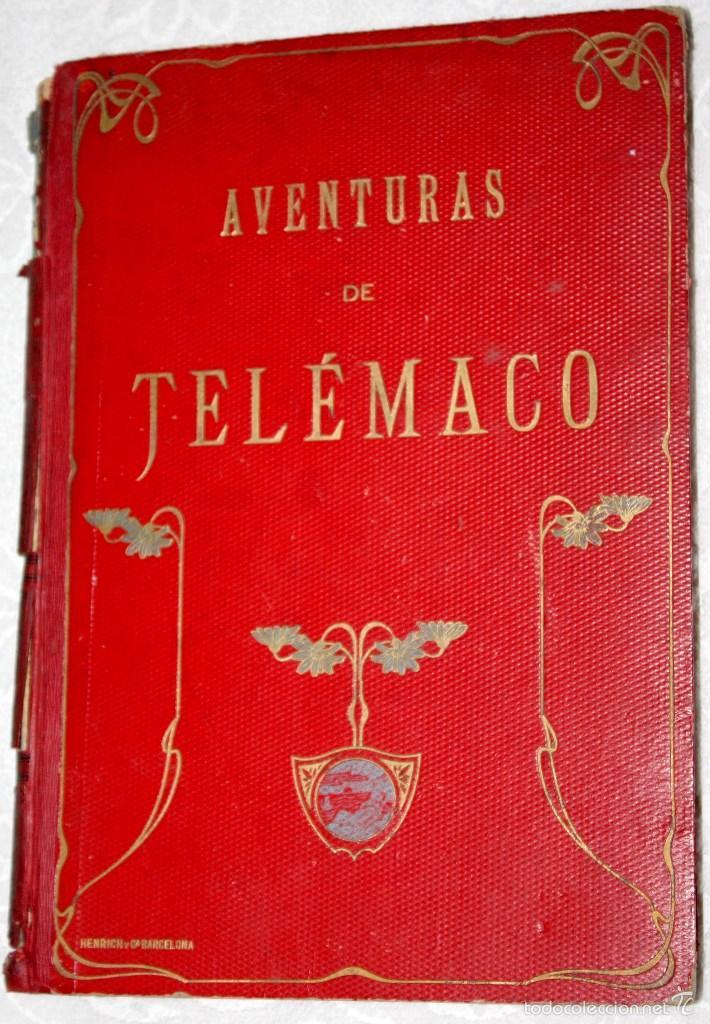 LAS AVENTURAS DE TELÉMACO, HIJO DE HULISES 1909. PRECISA RESTAURACIÓN. (Libros antiguos (hasta 1936), raros y curiosos - Literatura - Narrativa - Clásicos)