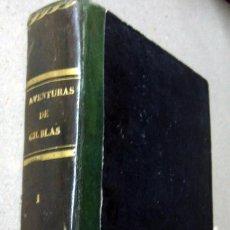 Libros antiguos: 1844 - AVENTURAS DE GIL BLAS DE SANTILLANA - RENÉ LE SAGE - ED. FRANCISCO DE P. MELLADO. Lote 57731757