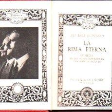 Libros antiguos: ÁLVAREZ QUINTERO : LA RIMA ETERNA (AGUILAR, C. 1935 PRE CRISOL) INSPIRADA EN UNA RIMA DE BÉCQUER. Lote 57851428
