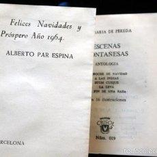 Libros antiguos: ESCENAS MONTAÑESAS - AGUILAR - CRISOL SERIE EXTRA - 019 - JOSÉ MARÍA DE PEREDA. Lote 57852199