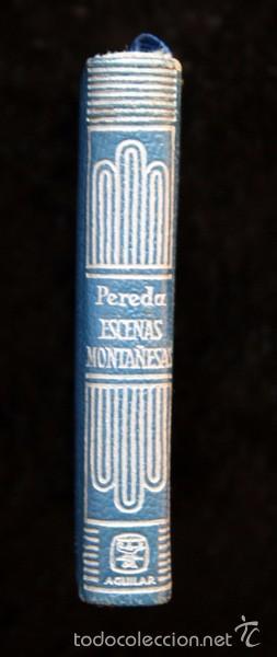 Libros antiguos: ESCENAS MONTAÑESAS - AGUILAR - CRISOL serie EXTRA - 019 - José María de Pereda - Foto 2 - 57852199