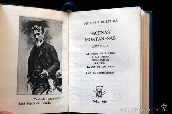 Libros antiguos: ESCENAS MONTAÑESAS - AGUILAR - CRISOL serie EXTRA - 019 - José María de Pereda - Foto 4 - 57852199