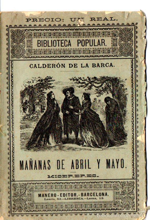CALDERÓN DE LA BARCA : MAÑANAS DE ABRIL Y MAYO - MISERERES (MANERO. S/F) (Libros antiguos (hasta 1936), raros y curiosos - Literatura - Narrativa - Clásicos)