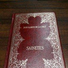 Libros antiguos: SAINETES. RAMÓN DE LA CRUZ. Lote 57990966