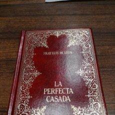 Libros antiguos: LA PERFECTA CASADA. EL CANTAR DE LOS CANTARES. FRAY LUIS DE LEON. Lote 57990984