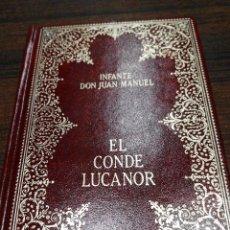 Libros antiguos: EL CONDE LUCANOR DEL INFANTE DON JUAN MANUEL. Lote 57991089