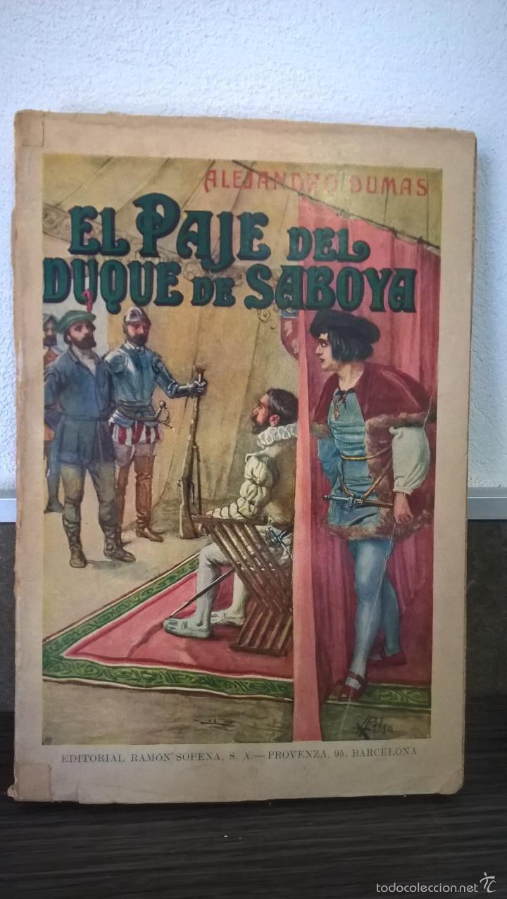 EL PAJE DEL DUQUE DE SABOYA. ALEJANDRO DUMAS. VERSION ESPAÑOLA. EDITORIAL RAMON SOPENA 1934. (Libros antiguos (hasta 1936), raros y curiosos - Literatura - Narrativa - Clásicos)