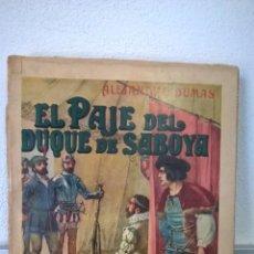 Old books - EL PAJE DEL DUQUE DE SABOYA. ALEJANDRO DUMAS. VERSION ESPAÑOLA. EDITORIAL RAMON SOPENA 1934. - 58013752