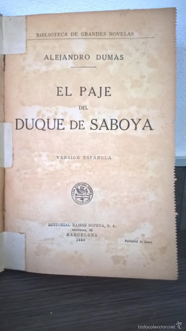 Libros antiguos: EL PAJE DEL DUQUE DE SABOYA. ALEJANDRO DUMAS. VERSION ESPAÑOLA. EDITORIAL RAMON SOPENA 1934. - Foto 2 - 58013752