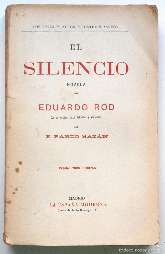 EL SILENCIO - EDUARDO ROD - ESTUDIO DE PARDO BAZÁN - PRINCIPIOS SIGLO XX (Libros antiguos (hasta 1936), raros y curiosos - Literatura - Narrativa - Clásicos)