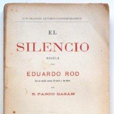 Libros antiguos: EL SILENCIO - EDUARDO ROD - ESTUDIO DE PARDO BAZÁN - PRINCIPIOS SIGLO XX. Lote 58091506