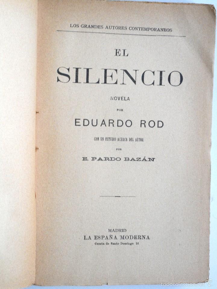 Libros antiguos: EL SILENCIO - EDUARDO ROD - ESTUDIO DE PARDO BAZÁN - PRINCIPIOS SIGLO XX - Foto 3 - 58091506