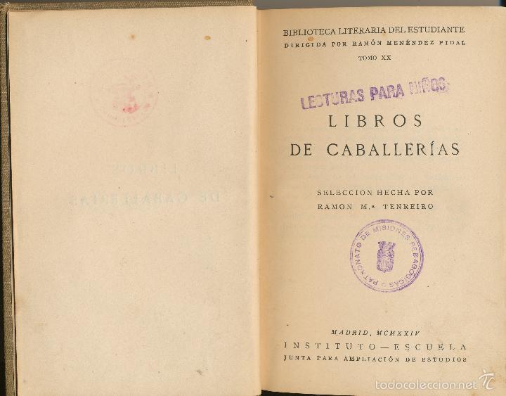 LIBROS DE CABALLERÍAS, SELLO DEL PATRONATO DE LAS MISIONES PEDAGÓGICAS, MADRID, 1924 (Libros antiguos (hasta 1936), raros y curiosos - Literatura - Narrativa - Clásicos)