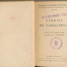 Libros antiguos: LIBROS DE CABALLERÍAS, SELLO DEL PATRONATO DE LAS MISIONES PEDAGÓGICAS, MADRID, 1924. Lote 58099825