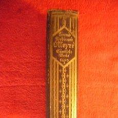 Libros antiguos: CONRAD MEYER: - SÄMTLICHE WERKE - (TOMO 2) (BERLIN, 1925). Lote 58113103