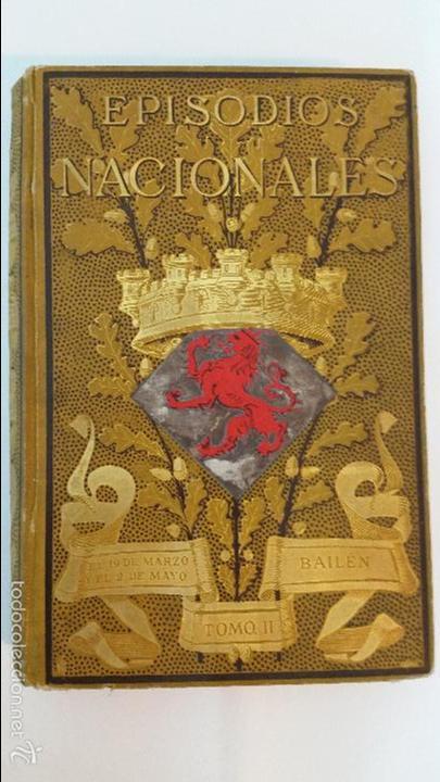 Libros antiguos: 1882 - BENITO PÉREZ GALDÓS - EPISODIOS NACIONALES TOMO II - ILUSTRACIONES DE MÉLIDA - Foto 2 - 58397824