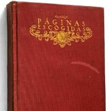 Libros antiguos: PÁGINAS ESCOGIDAS POR LEOPOLDO ALAS CLARÍN DE ED. SATURNINO CALLEJA EN MADRID 1917. Lote 58432055