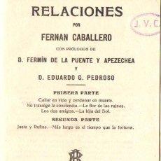 Libros antiguos: FERNÁN CABALLERO : RELACIONES (RUBIÑOS, 1921). Lote 58445111