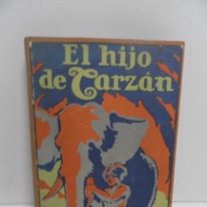 Libros antiguos: EL HIJO DE TARZAN Nº 4, EDGAR RICE BURROUGHS, ED. GUSTAVO GILI, BARCELONA, 1927. Lote 191671670