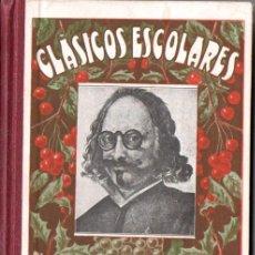 Old books - CLÁSICOS ESCOLARES : QUEVEDO (TIP. LA EDUCACIÓN, 1932) - 58456756