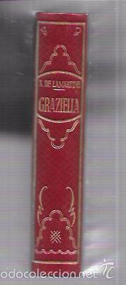 Libros antiguos: MONTANER Y SIMON. GRAZIELLA. A. DE LAMARTINE. SERIE LIMITADA. VER FOTOS. EXCEPCIONAL. AÑOS 40 - Foto 3 - 58575326