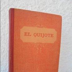 Libros antiguos: EL QUIJOTE. MIGUEL DE CERVANTES SAAVEDRA. EDICION ESCOLAR POR EDELVIVES. 1935. VER FOTOS. Lote 58716047
