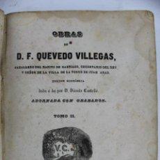Libros antiguos: *L-444. OBRAS DE D.F. QUEVEDO VILLEGAS. TOMO II. CON GRABADOS. MADRID 1845.. Lote 59505599