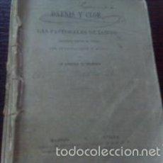 Libros antiguos: DAFNIS Y CLOE LAS PASTORALES DE LONGO 1880 LONGO / TRADUCTOR J. VARELA. Lote 60778735