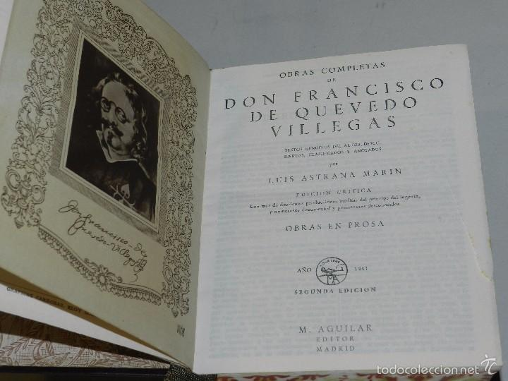Libros antiguos: (M) QUEVEDO, FRANCISCO DE - OBRAS COMPLETAS PROSA ,EDT AGUILAR, MADRID 1941, 2 EDC, CANTOS PINTADOS - Foto 3 - 60993395
