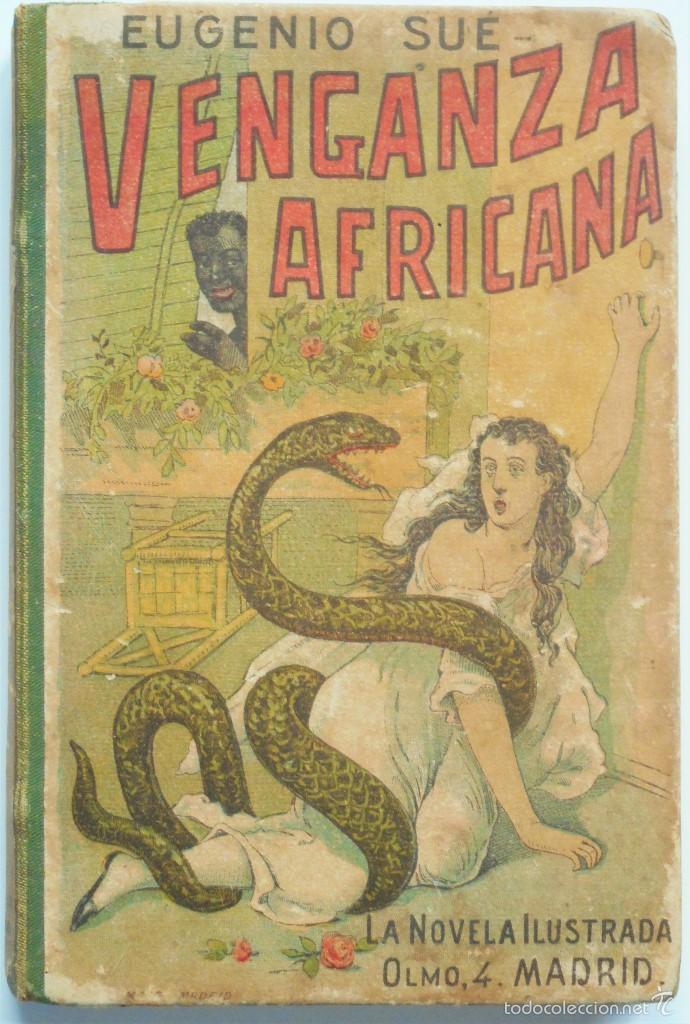 VENGANZA AFRICANA - EUGENIO SUÉ - LA NOVELA ILUSTRADA (Libros antiguos (hasta 1936), raros y curiosos - Literatura - Narrativa - Clásicos)