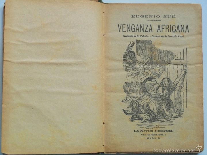 Libros antiguos: VENGANZA AFRICANA - EUGENIO SUÉ - LA NOVELA ILUSTRADA - Foto 4 - 61027663