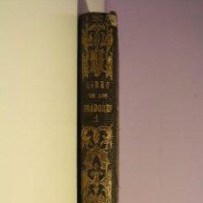 Libros antiguos: EL LIBRO DE LOS ORADORES - 2 TOMOS - POR D. S. SAENZ ROMERO - 1861. Lote 61818940