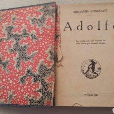 Libros antiguos: ADOLFO. BENJAMIN COSTANT. 1924. Lote 62180026