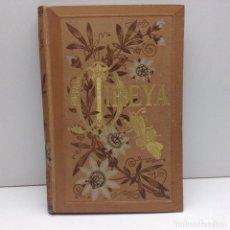 Libros antiguos: MIREYA DE FEDERICO MOSTRAL 1882 MUY BUEN ESTADO. Lote 62272676