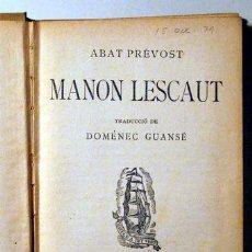 Libros antiguos: ABAT PREVOST - MANON LESCAUT - PROA 1928. Lote 62485583