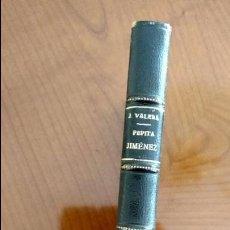 Libros antiguos: PEPITA JIMÉNEZ POR JUAN VALERA.PEPITA JIMÉNEZ POR JUAN VALERA.. Lote 62880712