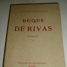 Libros antiguos: ROMANCE DUQUE DE RIVAS ROMANCES. TOMO I Y II. 1912. Lote 63099228