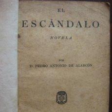 Libros antiguos: EL ESCANDALO, DE PEDRO ANTONIO DE ALARCON 1875 ?. Lote 63188348