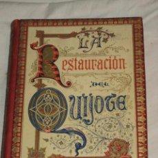 Libros antiguos: LA RESTAURACION DEL QUIJOTE ESTUDIO COMPARATIVO - FELICIANO ORTEGO - PALENCIA. Lote 63258644