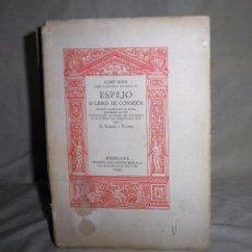 Libros antiguos: ESPEJO O LIBRO DE CONSEJOS - JAIME ROIG POETA VALENCIANO - NUMERADO.. Lote 63678039