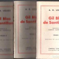 Libros antiguos: LESAGE : GIL BLAS DE SANTILLANA - 3 VOLUMS (CATALONIA, A. 1930) EN CATALÁN. AÚN SIN DESBARBAR. Lote 63869527