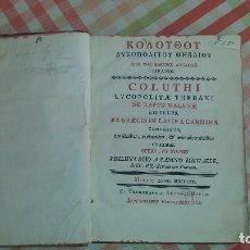 Libros antiguos: COLUTHI LYCOPOLITAE. THEBANI DE RAPTU HELENAE LIBELLUS. (1770). Lote 64033195
