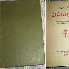 Libros antiguos: 1922 PLATON DIALOGOS PROTAGORAS-GORGYAS-CARMIDES-ION-LYSIS UNIVERSIDAD NACIONAL DE MEXICO. Lote 64055091