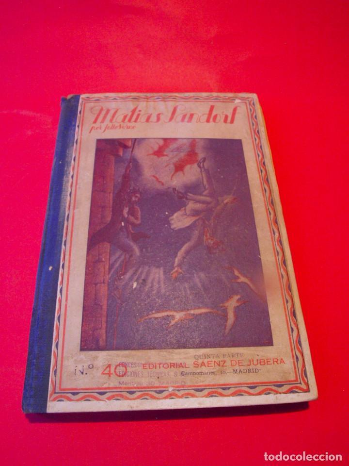 MATÍAS SANDORF - JULIO VERNE - EDITORIAL SÁENZ DE JUBERA - CIRCA 1930 (Libros antiguos (hasta 1936), raros y curiosos - Literatura - Narrativa - Clásicos)