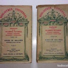 Libros antiguos: VIAJES DE GULLIVER. 2 TOMOS. OBRA COMPLETA. BIBLIOTECA UNIVERSAL. TOMO 1 AÑO:1918. TOMO 2 AÑO:1898.. Lote 64426239