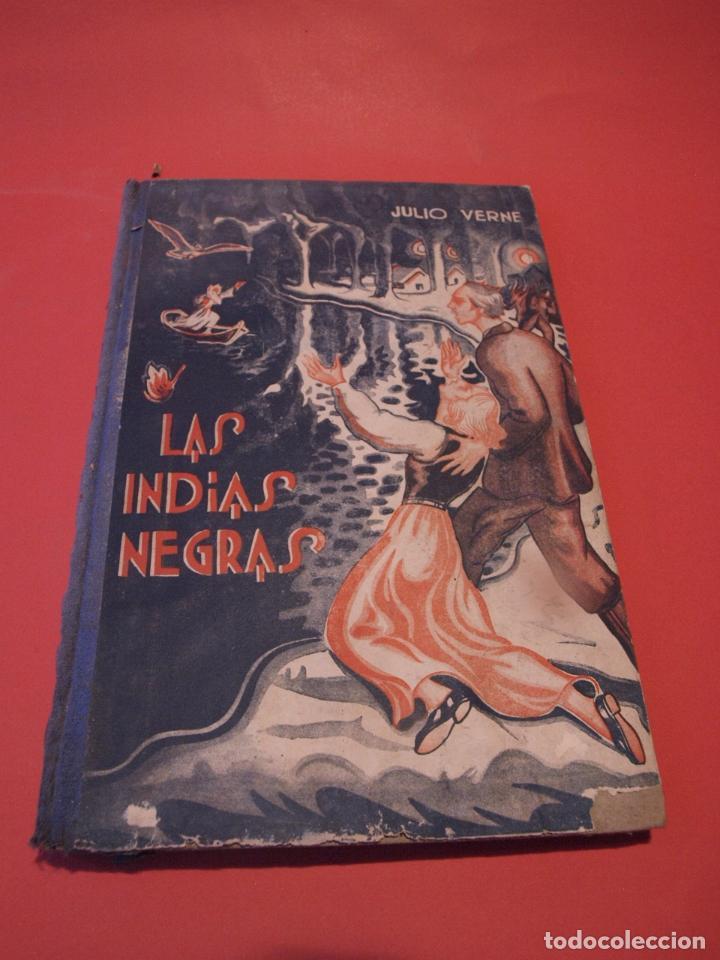 LAS INDIAS NEGRAS, LAS TRIBULACIONES DE UN CHINO EN CHINA - JULIO VERNE - ED. SÁENZ DE JUBERA (Libros antiguos (hasta 1936), raros y curiosos - Literatura - Narrativa - Clásicos)