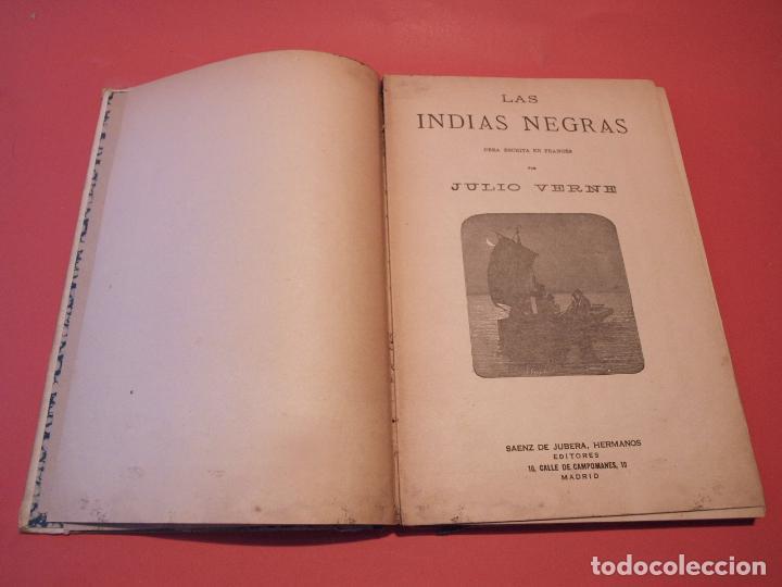 Libros antiguos: LAS INDIAS NEGRAS, LAS TRIBULACIONES DE UN CHINO EN CHINA - JULIO VERNE - ED. SÁENZ DE JUBERA - Foto 4 - 64454843