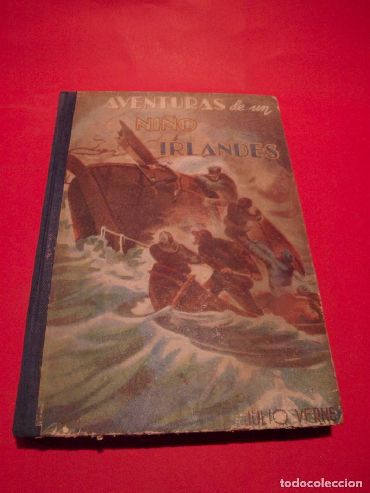AVENTURAS DE UN NIÑO IRLANDÉS - JULIO VERNE - EDITORIAL SÁENZ DE JUBERA - AÑOS 30 (Libros antiguos (hasta 1936), raros y curiosos - Literatura - Narrativa - Clásicos)